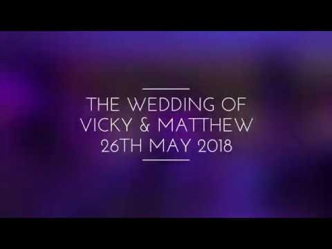 The Wedding of Vicky & Matthew
