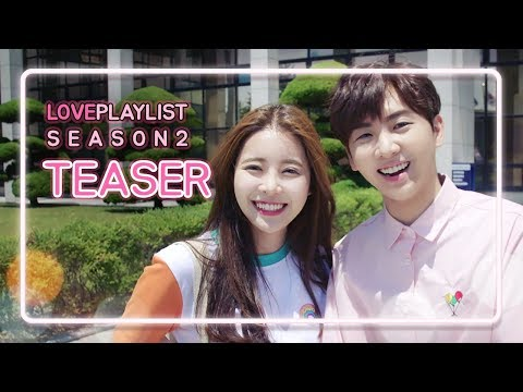 Love Playlist | Season2 - Teaser