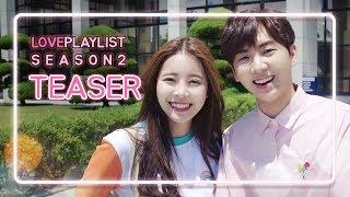 Love Playlist | Season2 - Teaser