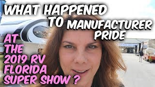 2019 RV FLORIDA SUPERSHOW~ IS THERE RV MANUFACTURER PRIDE ?