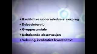 Samfunnsvitenskapelig metode.5.Kvalitative undersøkelser.