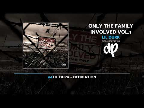 Lil Durk - Only The Family Vol.1 (FULL MIXTAPE)