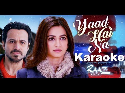 YAAD HAI NA Karaoke (High Quality) - Raaz Reboot