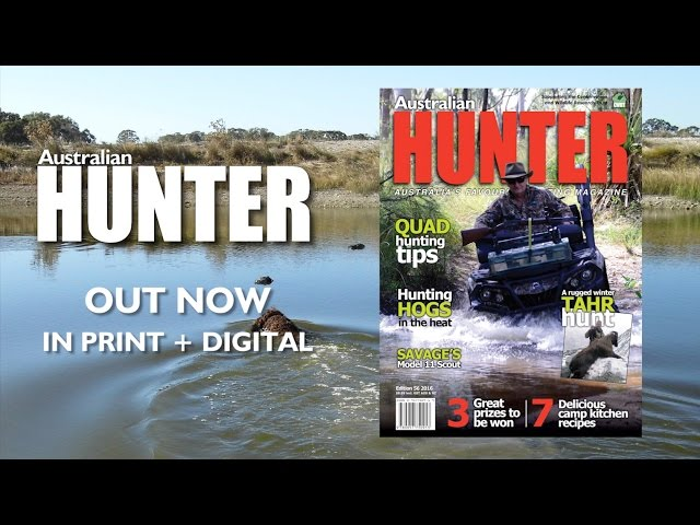 Australian Hunter 56 Out Now in print and digital
