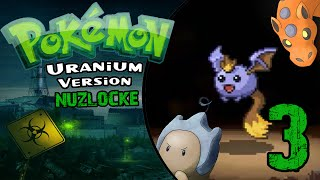 "Pokemon Uranium Nuzlocke [Beta 4.0]   - Episode 3 - ""Aron"