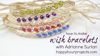 Wish Bracelet Video Tutorial