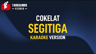 Cokelat - Segitiga (Karaoke)