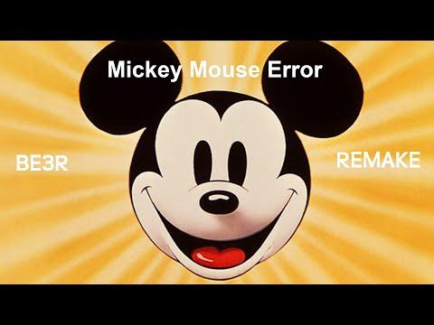 Mickey Mouse Error Remake (Barney Error 3R)