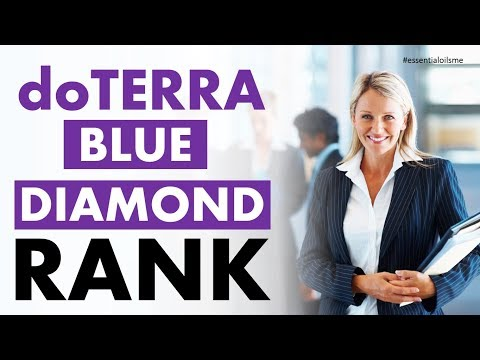 How To Achieve The doTERRA Blue Diamond Rank
