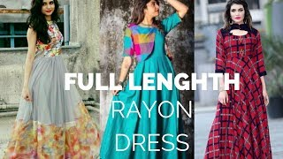 Full Lenghth Rayon Dress | Maxi Frocks Collections | Latest Trending fashion