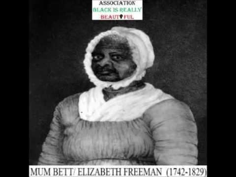 Elizabeth Freeman (1742-1829) / La femme courage qui porta plainte contre son maitre