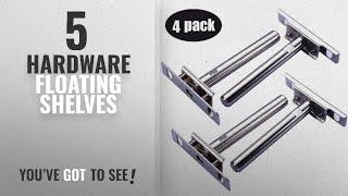 Top 10 Hardware Floating Shelves [2018 ]: Floating Shelf Brackets - 4 Pack Floating Blind Invisible
