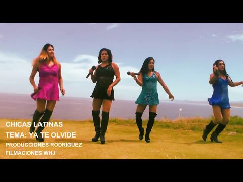 CHICAS LATINAS - Ya Te Olvide (Oficial Video) thumbnail