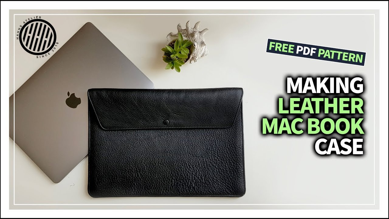 huge selection of 7a934 40a13 [Leather Craft] Making Leather Macbook case / apple /DIY/ How to make a  laptop pouch/ Free pattern