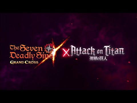 [7DS] Attack On Titan Collaboration Teaser