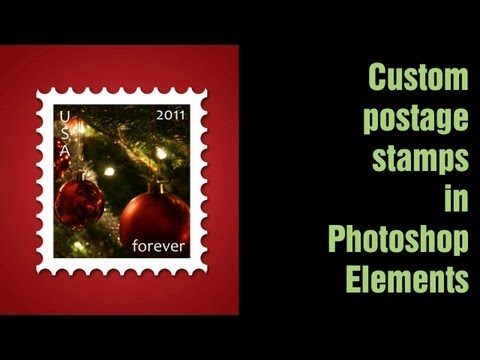 Learn Photoshop Elements - Make a custom holiday postage stamp