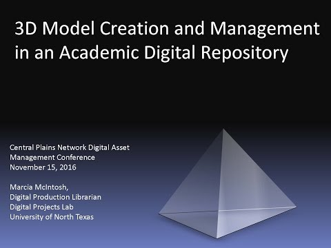 3D Model Creation and Management in an Academic Digital Repository