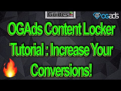 OGAds Content Locker Tutorial : Increase Your Conversions! 🔥