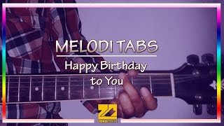 "Kunci Gitar + Melodi Tabs ""Happy Birthday To You"" 