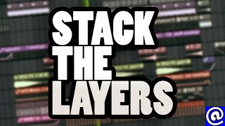 STACK THE LAYERS