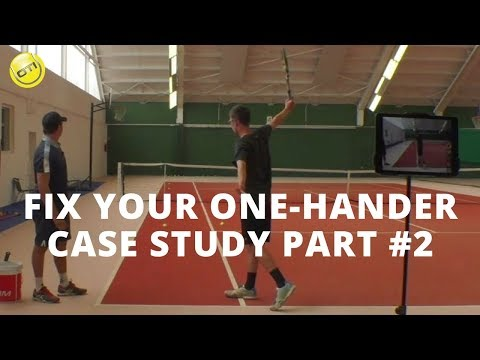 How To Fix Your One-Handed Backhand: Case-Study Part 2