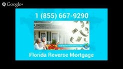 **Reverse Mortgage Florida**(855) 667-9290|Florida reverse mortgage