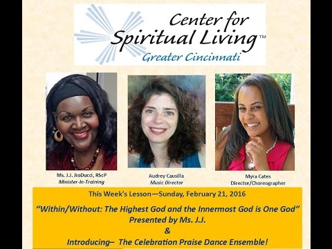 Center for Spiritual Living Greater Cincinnati- - Sunday, Feb. 21, 2016
