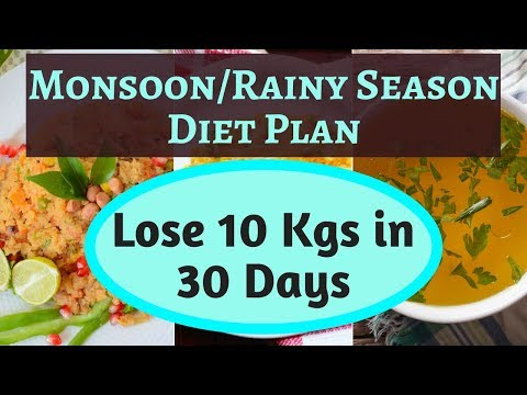 monsoon/rainy-diet-plan-|-lose-10-kgs-in-30-days-|-boost-immunity-&-lose-weight-fast-easily