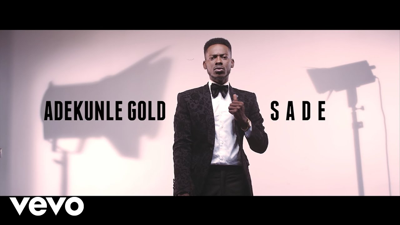 Download Adekunle Gold - Sade [Official Video]