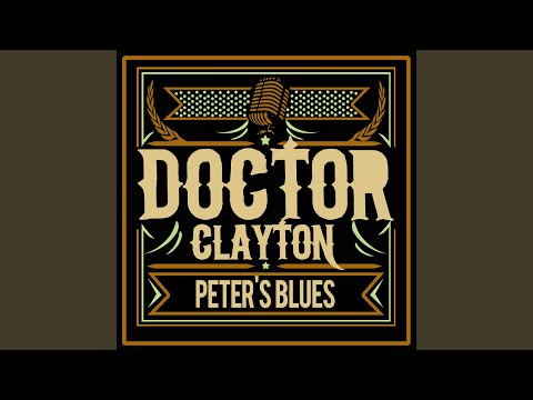 Doctor Clayton Blues