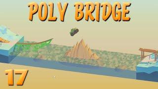 Ein sanfter Sprung ins Ziel! | 17 | POLY BRIDGE