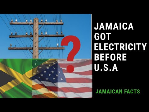 JAMAICA RECIEVE ELECTRICITY BEFORE THE UNITED STATES? (Jamaican Facts)