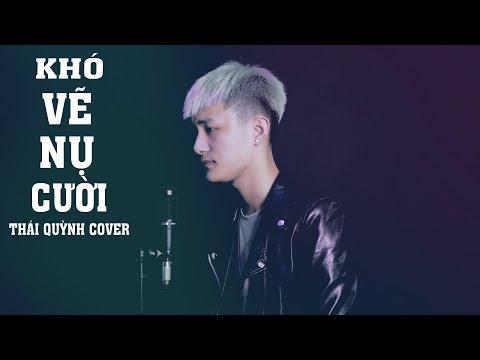 Khó Vẽ Nụ Cười   ĐạtG X DuUyên  Thái Quỳnh Cover Solo