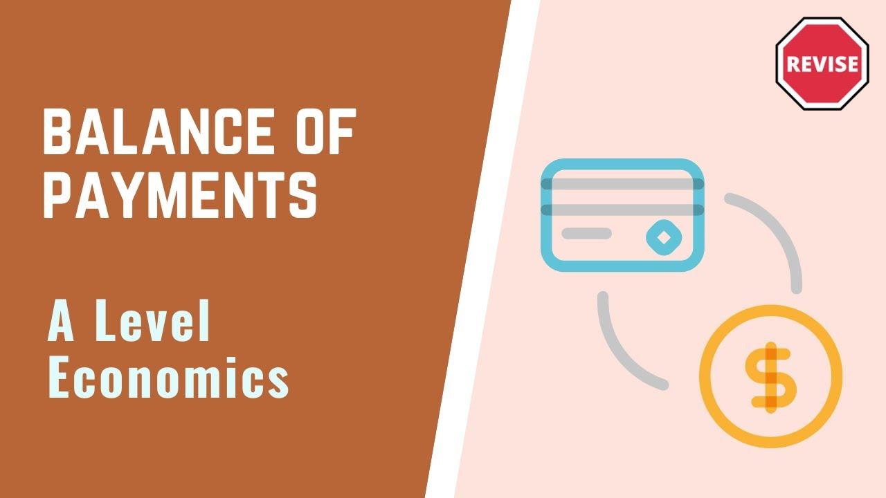 A Level Economics - The Balance Of Payments