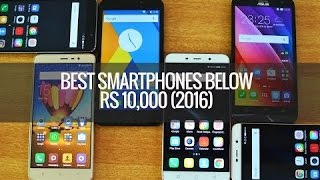 Top 10 Mobile Phones under Rs. 10,000 in India 2016