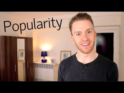 How To Be Popular: 5 Quick Tips