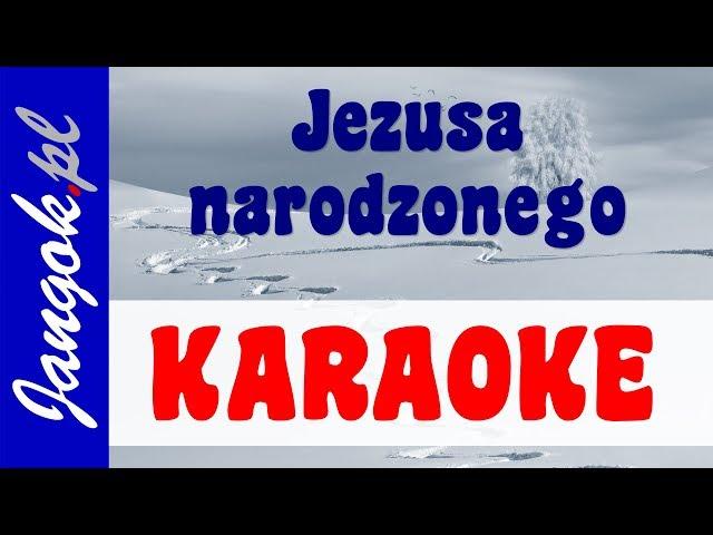 Jezusa Narodzonego KARAOKE - Wesoła kolęda dla dzieci - Jangok