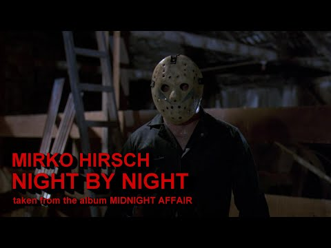 MIRKO HIRSCH - Night By Night - A Tribute To Friday The 13th Part V / Roy Burns