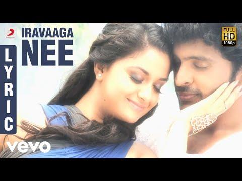 Idu Enna Maayam - Iravaaga Nee Lyric | Vikram Prabhu, G.V. Prakash Kumar