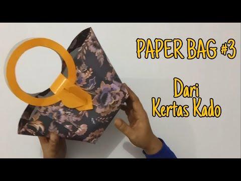 PAPER BAG #3 Dari Kertas Kado