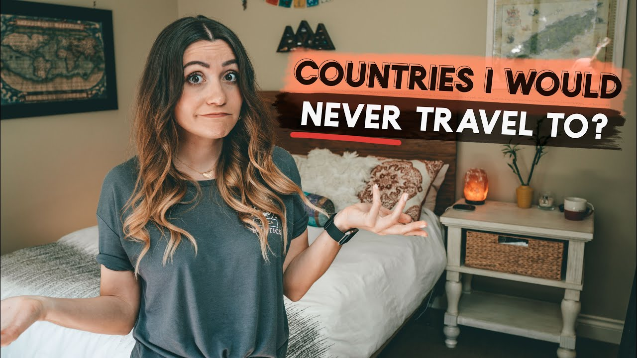 Download what countries would I NEVER TRAVEL to? | Q&A