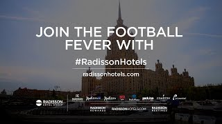 Join the football fever in St. Petersburg, Russia with Radisson Hotels!