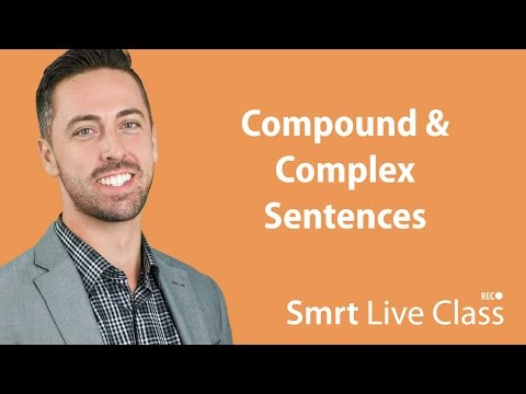 Compound & Complex Sentences - English for Academic Purposes with Josh #1