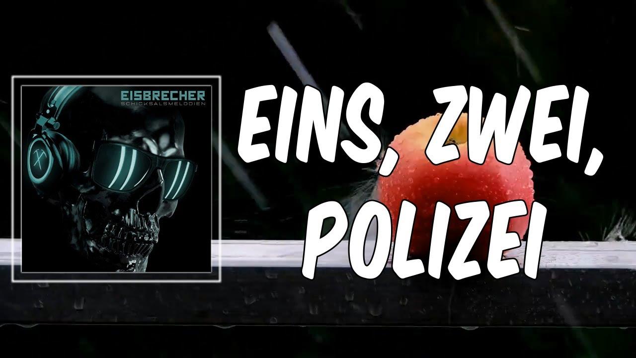 Eins, Zwei, Polizei Lyrics   Eisbrecher