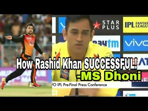 MS DHONI about RASID KHAN n in IPL 2018 FINAL CSK v SRH | Kane Williamson Pre Match Press Conference
