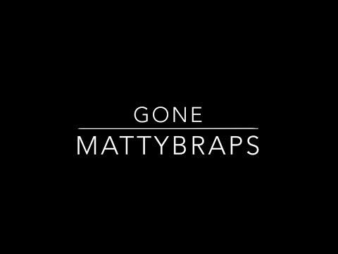 MattyBRaps - Gone (Lyrics)