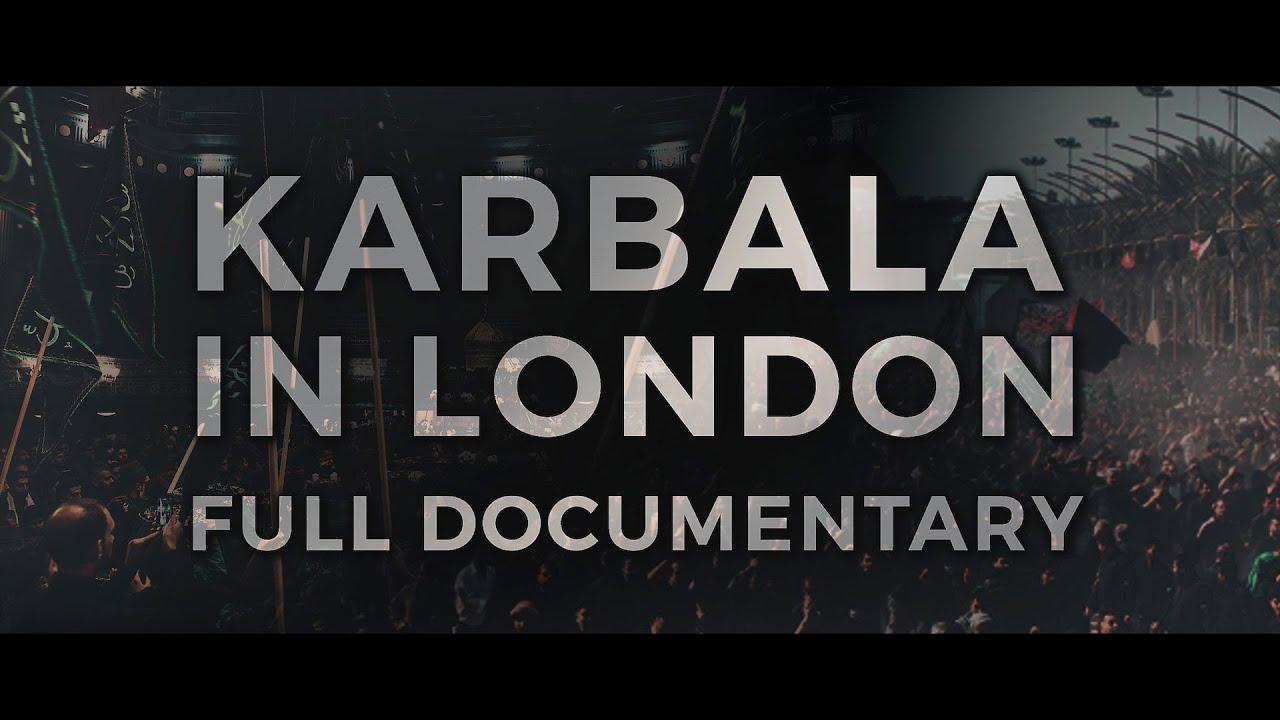 Karbala In London 4K
