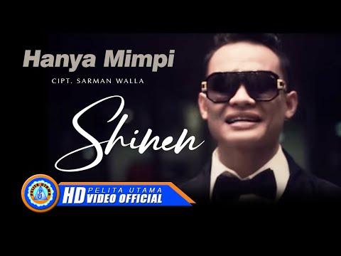 Shinen - HANYA MIMPI