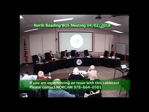 North Reading, MA Board of Selectmen Meeting 04/02/18