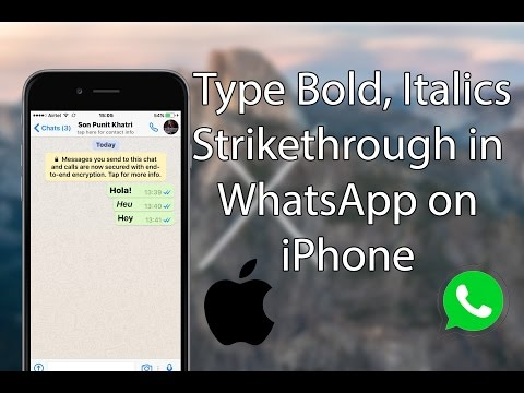 How To Type Bold, Italics, And Strikethrough In WhatsApp On IPhone